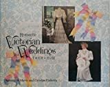 img - for Romantic Victorian Weddings: Then and Now by Satenig S. St. Marie (1992-02-26) book / textbook / text book
