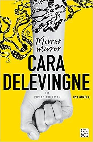 Mirror, Mirror: Una novela. Con Rowan Coleman Crossbooks ...