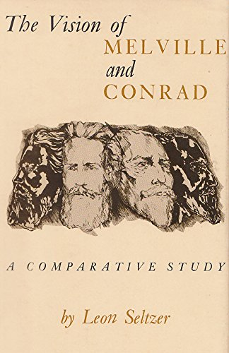 The Vision of Melville and Conrad: A Comparative Study