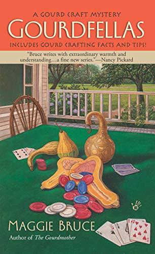 Gourdfellas (A Gourd Craft Mystery Book 2)