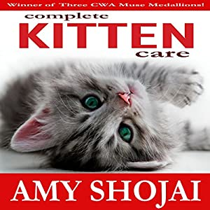 Complete Kitten Care Audiobook