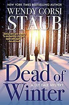 Dead of Winter: A Lily Dale Mystery by [Wendy Corsi Staub]