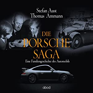 Die Porsche-Saga | Livre audio