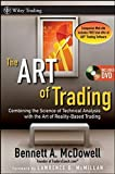 img - for The ART of Trading: Combining the Science of Technical Analysis with the Art of Reality-Based Trading book / textbook / text book