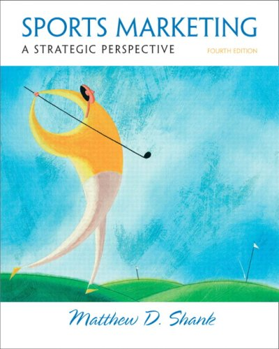 Sports Marketing: A Strategic Perspective (4th Edition)