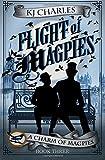Flight of Magpies: Volume 3