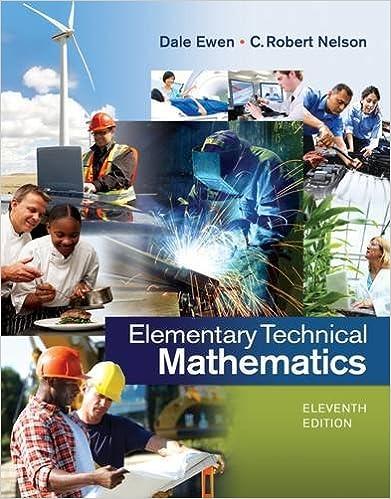 Elementary Technical Mathematics: Dale Ewen, C. Robert Nelson ...