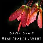 Usan Abasi's Lament | Gavin Chait