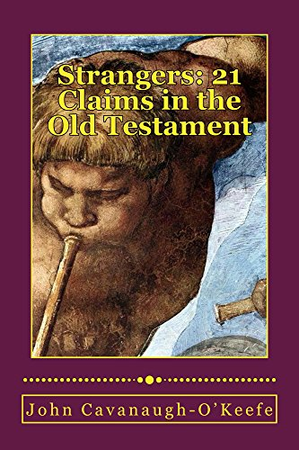 Strangers: 21 Claims in the Old Testament (McGivney's Guests Book 1) by [Cavanaugh-O'Keefe, John]