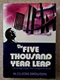 img - for Five Thousand Year Leap. Twenty-eight Ideas That Changed the World book / textbook / text book