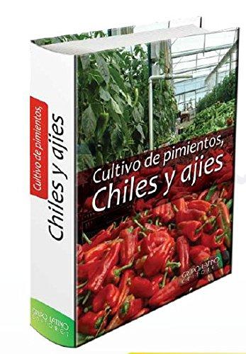Cultivo De Pimientos, Chiles y Ajies