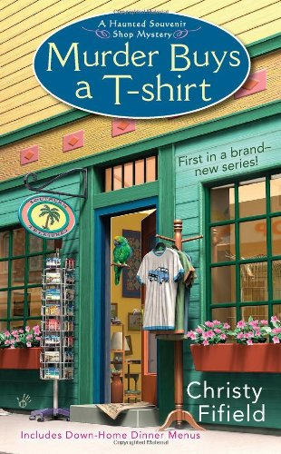 Murder Buys a T-Shirt (Haunted Souvenir Shop)