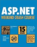 img - for ASP.NET Weekend Crash Course by Robert Standefer III (2001-10-29) book / textbook / text book