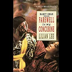 Farewell to My Concubine: A Novel