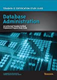 Teradata 12 Certification Database Administration Study Guide, Cerulium Corporation, 0983024235