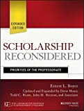 Scholarship Reconsidered: Priorities of the Professoriate by Ernest L. Boyer (1997-11-28)