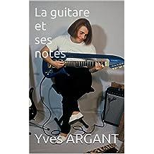 SECRETS DU MANCHE DE LA GUITARE: Un pont entre tablatures et solfège (French Edition)