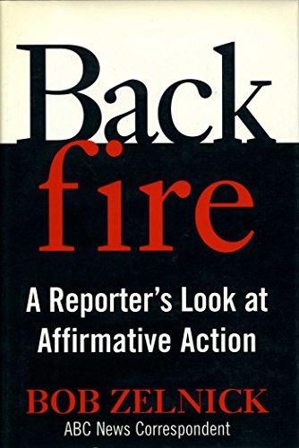 Backfire: A Reporter