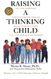 Raising a Thinking Child, Myrna B. Shure and Theresa F. Di Geronimo, 0671534637