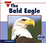 The Bald Eagle, Pamela Dell, 0756506166