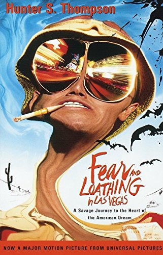 Fear and Loathing in Las Vegas: A Savage Journey to the Heart of the American Dream (Fear And Loathing In Las Vegas Original)
