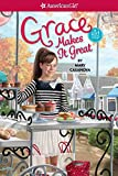 Grace Makes It Great - Girl of the Year 2015 Book 3