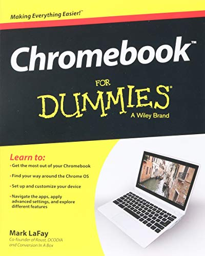 Chromebook For Dummies (For Dummies Series) (Best Chromebook To Get)