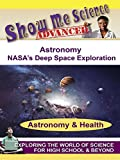 Astronomy - NASA's Deep Space Exploration