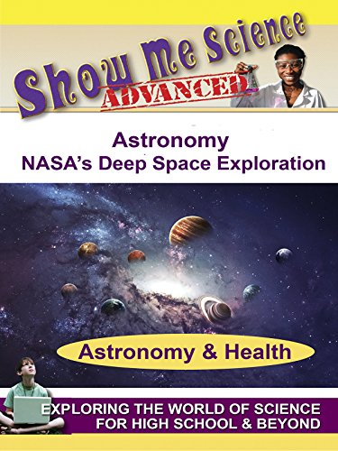 Astronomy - NASA's Deep Space Exploration by