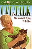 "Cat Talk ""What Your Cat Is Trying To Tell You"""