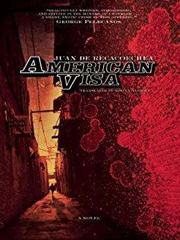 American Visa by [de Recacoechea, Juan]