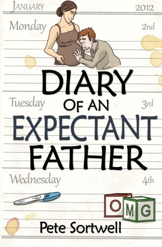 Download The Diary Of An Expectant Father (The Diary Of A ... Father) (Volume 1) pdf