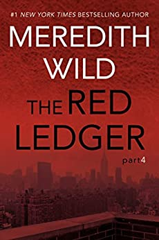 The Red Ledger: 4 - Kindle edition by Meredith Wild. Romance Kindle eBooks @ Amazon.com.