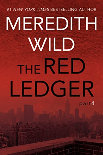 The Red Ledger: 4 by [Wild, Meredith]