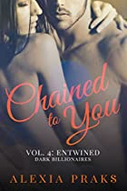 Chained To You: Entwined (dark Billionaires)
