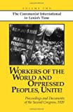 Workers of the World and Oppressed Peoples, Unite!, John Riddell, 0873489411