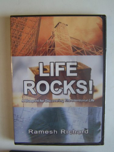 Life Rocks! A Blueprint for Discovering the Intentional Life By Ramesh Richards