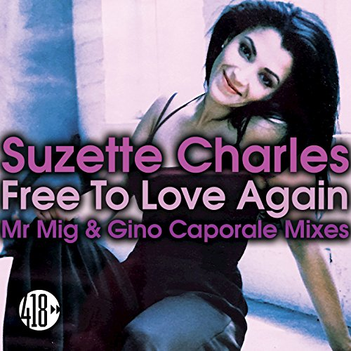 Free to Love Again (Mr. Mig & Gino Caporale Mixes)