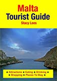Malta Tourist Guide: Attractions, Eating, Drinking, Shopping & Places To Stay