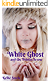 White Ghost and the Poison Arrow