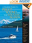A Cruising Guide to Puget Sound and t...