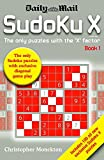 Sudoku X: The Only Puzzle with the X Factor: Bk. 1
