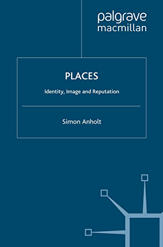Places: Identity, Image and Reputation (English Edition)