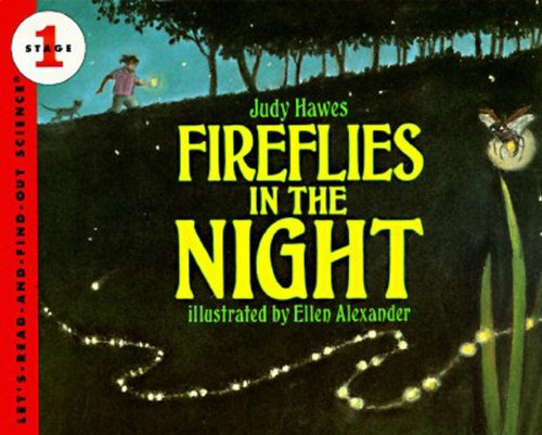 Fireflies in the Night: Revised Edition (Let's-Read-and-Find-Out Science -