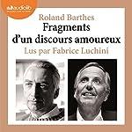 Fragments d'un discours amoureux   Roland Barthes