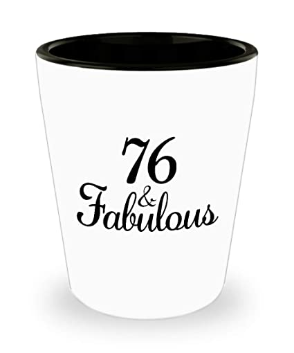 Image Unavailable Not Available For Color 76th Birthday Shot Glass