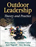 img - for Outdoor Leadership: Theory and Practice book / textbook / text book
