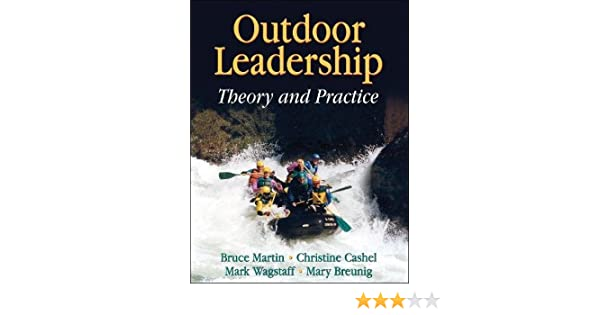 Outdoor leadership theory and practice bruce martin christine outdoor leadership theory and practice bruce martin christine cashel mark wagstaff mary breunig 9780736057318 amazon books fandeluxe Choice Image