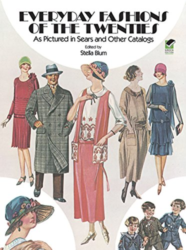 Everyday Fashions of the Twenties: As Pictured in Sears and Other Catalogs (Dover Fashion and (1920's Historical Costume)
