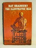 The Illustrated Man, Ray Bradbury, 0385042183